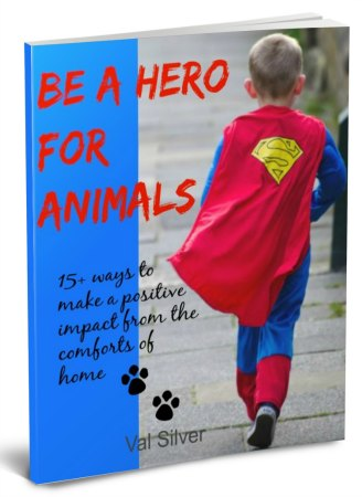 be a hero for animals and people too ebook