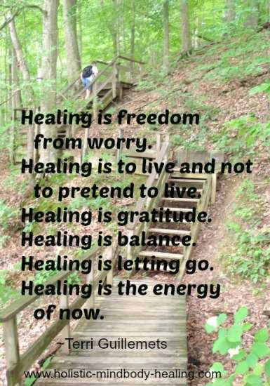 how to get healthy naturally, healing quote Terri Guillemets
