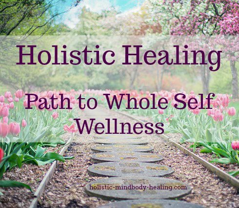 holistic healing path to whole self wellness