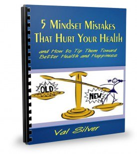 five wellness mindset mistakes ebook by Val Silver
