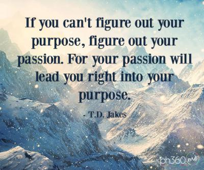 passion life purpose jakes