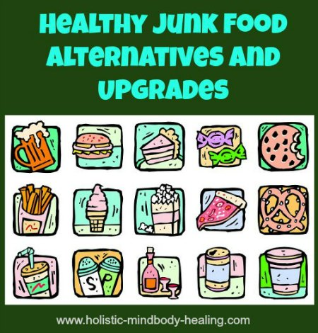 junk food hacks, healthy junk food alternatives and upgrades