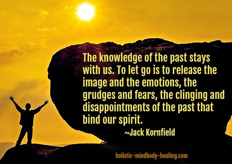 emotional release techniques, jack kornfield quote on releasing grudges, fears, and disappointments
