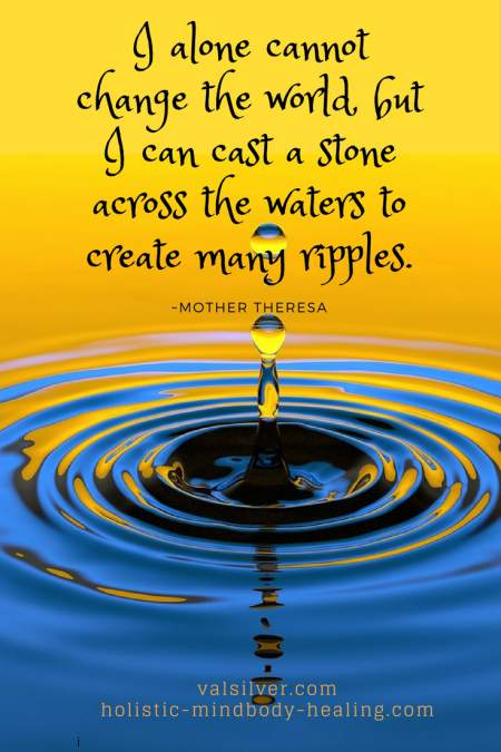 spiritual wellness, I alone cannot heal the world - Mother Theresa quote