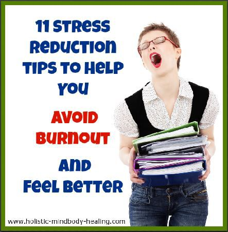 11 stress reduction tips to avoid burnout stress and feel better